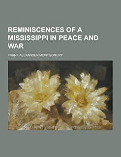 Reminiscences of a Mississippi in Peace and War