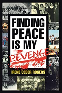 Finding Peace Is My Revenge