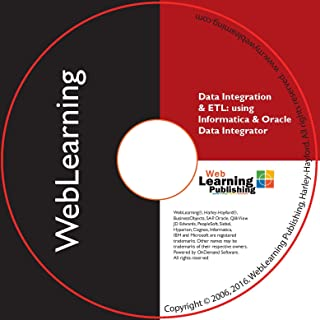 Informatica 9.6.x and Oracle Data Integrator 11g/12c: ETL and Data Integration Boot Camp Self-Study Computer Based Training -CBT