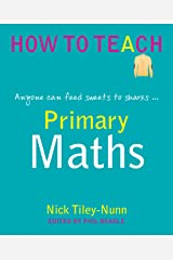 Primary Maths: Anyone can feed sweets to sharks Kindle Edition