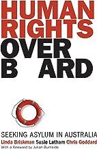 Human Rights Overboard: seeking asylum in Australia
