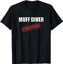 Certified Muff Diver T-Shirt