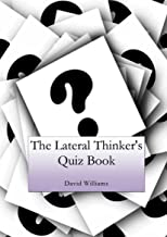 The Lateral Thinker's Quiz Book