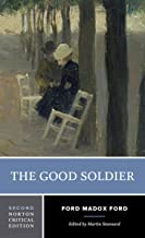 The Good Soldier (Second Edition)  (Norton Critical Editions)