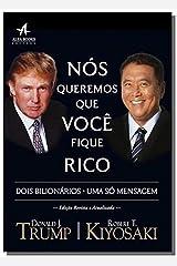Nós Queremos que Você Fique Rico: Dois homens, uma mensagem (Pai Rico) eBook Kindle