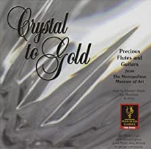 Crystal to Gold: Precious Flutes & GTRS from Mma