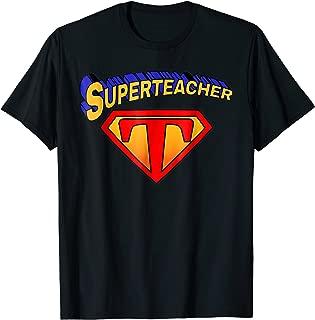 Superteacher Superhero Funny Teacher Gift T-shirt