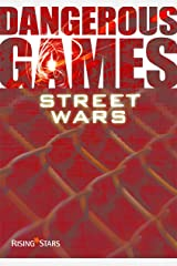 Street Wars (Dangerous Games) Kindle Edition