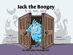 Jack the Boogey Is My Real Name