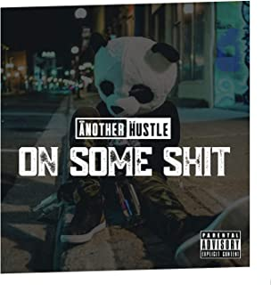 On Some Shit [Explicit]