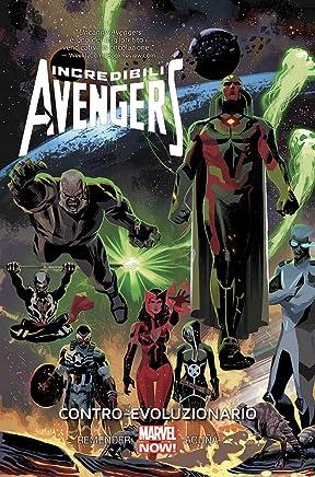 Contro-evoluzionario. Incredibili Avengers: 6