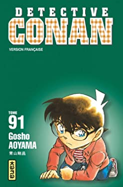 Détective Conan - Tome 91 (Shonen Kana) (French Edition)
