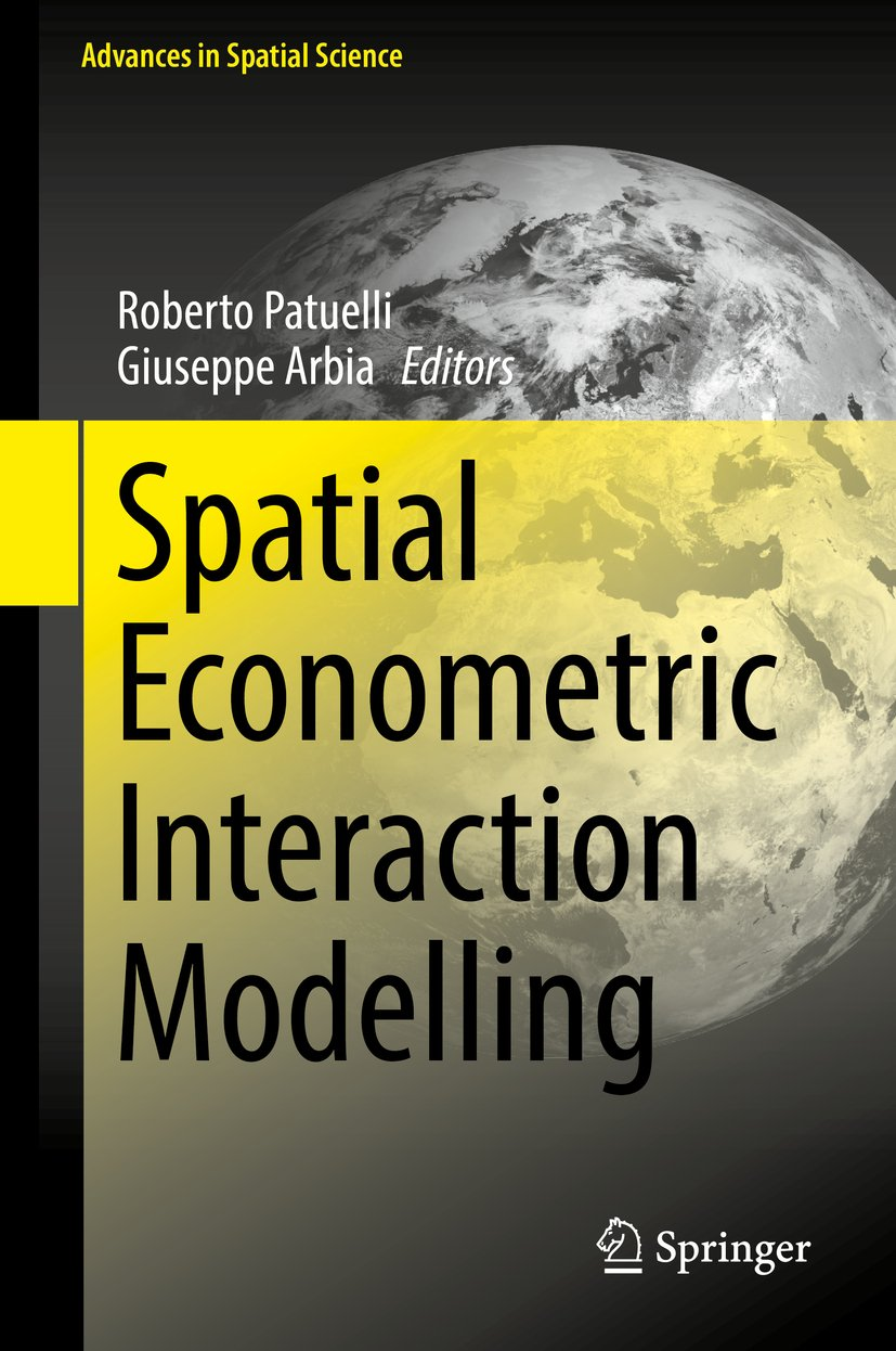 Spatial Econometric Interaction Modelling (Advances in Spatial Science)
