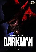 DARKMAN: Der Roman zum Film (German Edition)