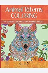 Animal Totems Coloring: 30 Spirit Animals Adult Coloring Pages - Intricate Animal Mandalas - Makes a Great Gift for Animal Lovers! Paperback