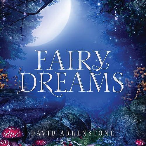 Amazon Music - デヴィッド・アーカンストーンのFairy Dreams ...
