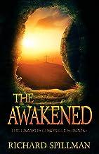 The Awakened (The Lazarus Chronicles) (Volume 1)
