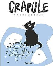 Livres Crapule - tome 1 - Crapule PDF