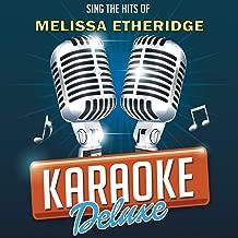 Angels Would Fall (Originally Performed By Melissa Etheridge) [Karaoke Version]