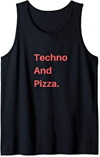 Techno And Pizza Tank Top