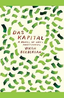 Das Kapital: A novel of love and money markets