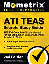 ATI TEAS Secrets Study Guide: TEAS 6 Complete Study Manual, Full-Length Practice Tests, Review Video Tutorials for the 6th Edition Test of Essential Academic Skills: [2nd Edition] PDF