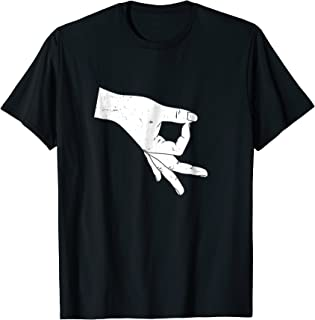 Circle Game Gotcha Okay Ok Hand T Shirt Funny Meme