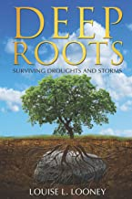 Deep Roots: Surviving Droughts and Storms