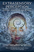 Extrasensory Perception: Support, Skepticism, and Science [2 volumes] (English Edition)