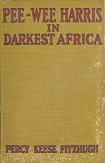 Pee-Wee Harris in Darkest Africa (English Edition)