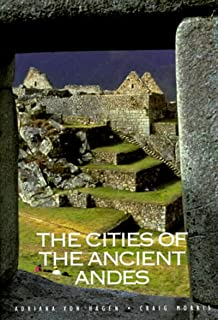 Cities of the Ancient Andes, The