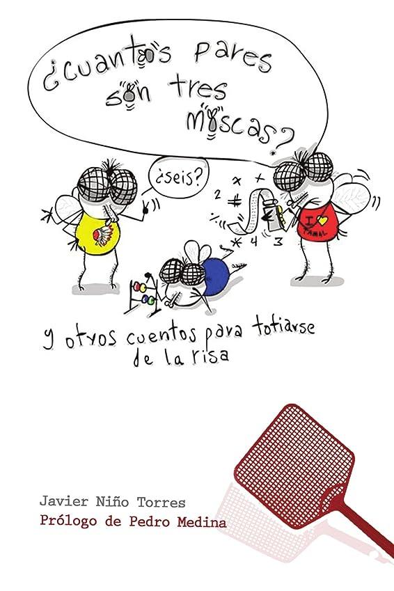 クランプ写真を描く発見するCuántos pares son tres moscas/ How many pairs are three flies: Y Otros Cuentos Para Totiarse De La Risa/ And other tales to laughing