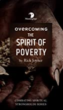 Overcoming the Spirit of Poverty (Combatting Spiritual Strongholds)