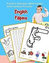 English Filipino Practice Alphabet ABCD letters with Cartoon Pictures: Praktisin ang English Pilipino na titik ng alpabeto at ang mga larawan ng ... & Coloring Vocabulary Flashcards Worksheets)