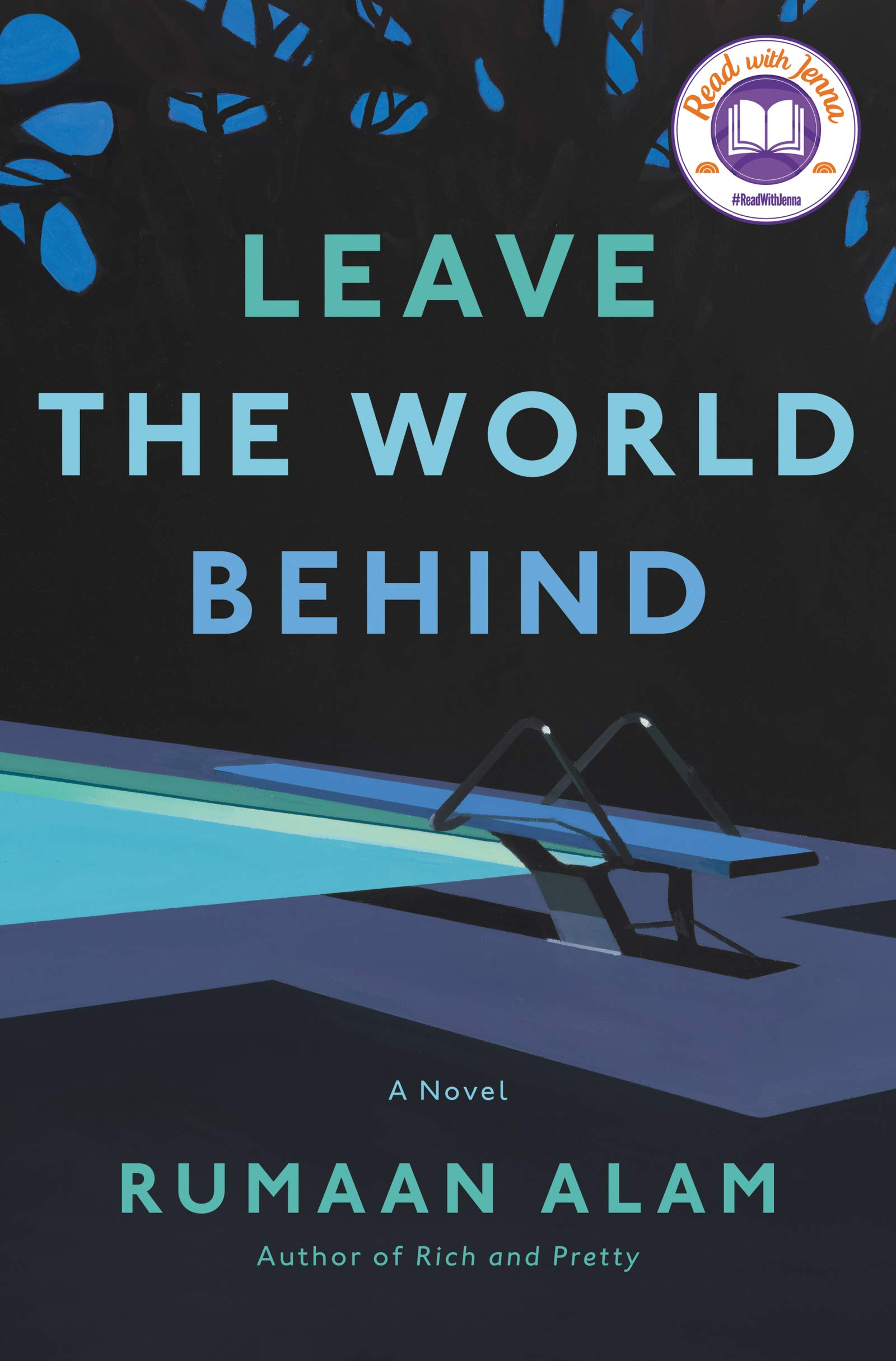 Leave the World Behind: A Novel - Kindle edition by Alam, Rumaan.  Literature & Fiction Kindle eBooks @ Amazon.com.