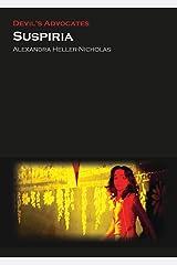 Suspiria (Devil's Advocates) Kindle Edition