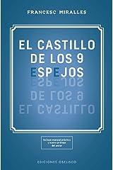 El castillo de los 9 espejos (Espiritualidad y vida interior) (Spanish Edition) Kindle Edition