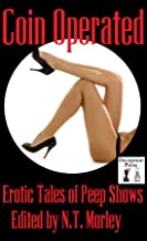 Coin Operated: Erotic Stories of Peep Shows