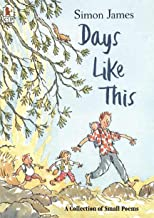 Days Like This: A Collection of Small Poems