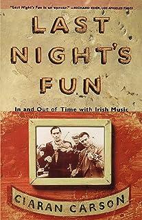 Last Night's Fun: A Book about Irish Traditional Music