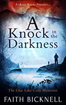 A Knock in the Darkness: The Lilac Lake Cozy Mysteries