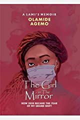 The Girl in The Mirror: How 2020 Became The Year of My Grand Shift (English Edition) Kindle版