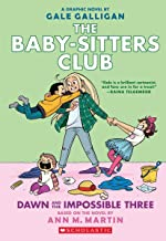 Dawn and the Impossible Three (The Baby-sitters Club Graphic Novel #5): A Graphix Book: Full-Color Edition (5) (The Baby-S...