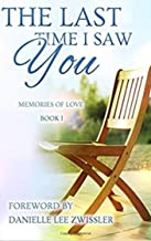 The Last Time I Saw You: A Sibling Anthology: Death of a Sibling (Memories of Love Book 1)