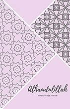 Alhamdulillah My Gratitude Journal: Travel Size Daily Gratitude Journal for Muslims - Islamic Gift for Women