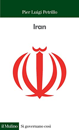 Iran (Si governano così Vol. 11)