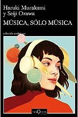 Música, sólo música (Andanzas) Versión Kindle