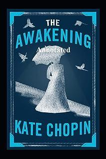 """The Awakening """"Annotated"""" Romance"""