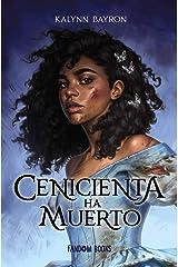 Cenicienta ha muerto / Cinderella Is Dead: 1 Paperback