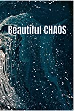Beautiful CHAOS: 120 Page 6x9 Lined Journal/Notebook, blue ocean, Summer Diary